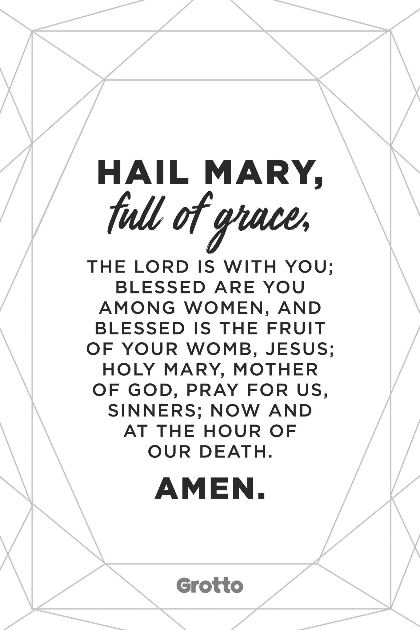 """Grotto prayer graphic of the """"Hail Mary"""" prayer. The graphic reads, """"Hail Mary, full of grace, the Lord is with you; blessed are you among women, and blessed is the fruit of your womb, Jesus; Holy Mary, Mother of God, pray for us, sinners; now and at the hour of our death. Amen."""""""