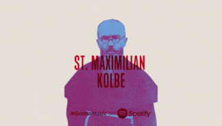 Who was St. Maximilian Kolbe? Listen to this Spotify playlist inspired by his life.