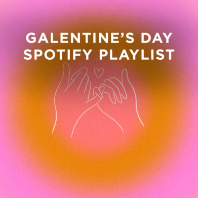 Listen to this Galentine's Day playlist that celebrate your friendships with your girl friends.